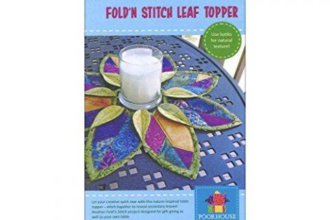 Poorhouse Quilt Designs Fold 'n Stitch Leaf Topper Quilt Pattern