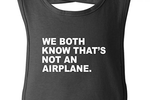 One Size – We Both Know That's Not An Airplane funny bib in black
