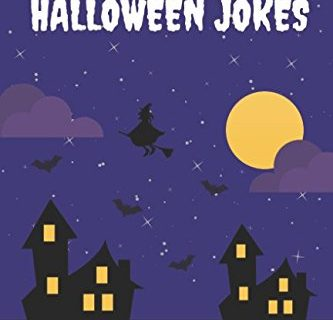 Frightfully Funny Halloween Jokes: Hilarious Jokes and Riddles for Kids