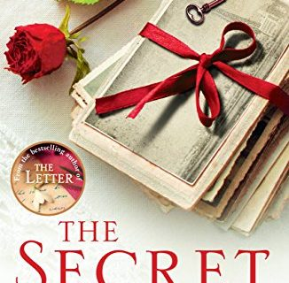 The Secret: A gripping novel of how far a mother would go for her child from the #1 author of The Letter