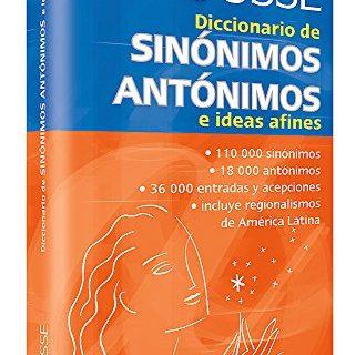 Diccionario de sinónimos, antónimos, e ideas afines Spanish Edition