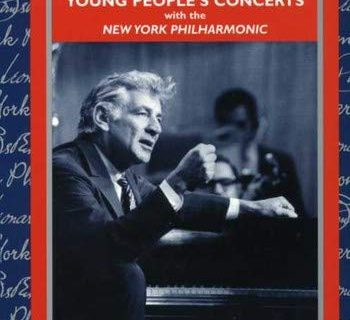 Young People's Concerts / New York Philharmonic – Leonard Bernstein