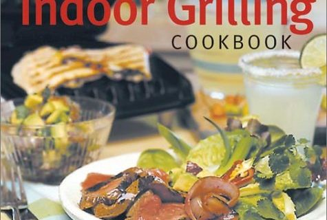 The Indoor Grilling Cookbook: 100 Great Recipes for Electric and Stovetop Grills