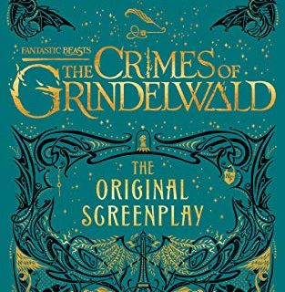 Fantastic Beasts: The Crimes of Grindelwald ― The Original Screenplay Harry Potter