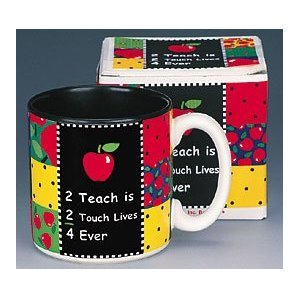 """""""2 Teach is 2 Touch Lives"""" Teachers Coffee Mug Inexpensive Gift Item"""